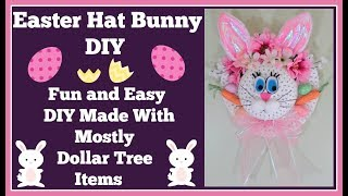 Easter Hat Bunny DIY 🐰 Made With Mostly Dollar Tree Items
