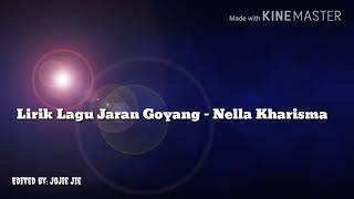 Jaran Goyang lirik-Nella kharisma