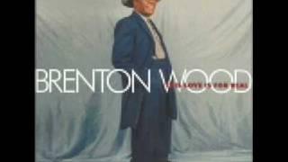 BRENTON WOOD SOOTHE ME