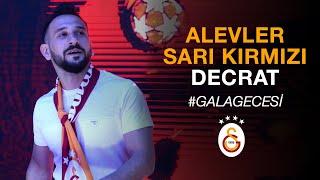 Decrat | Alevler Sarı Kırmızı #GalaGecesi - Galatasaray