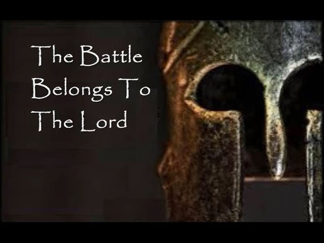 The Battle Belongs To The Lord Lyrics
