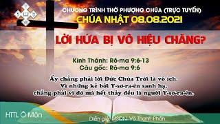HTTL Ô MÔN - Chương trình thờ phượng Chúa 08/08/2021
