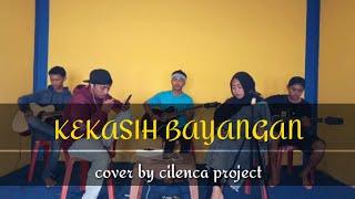 Download Lagu KEKASIH BAYANGAN COVER BY CILENCA PROJECT ODINX FEAT DESIANA mp3