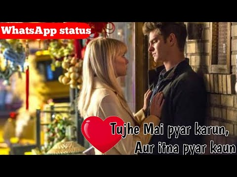 Tujhe Mai pyar Karun || 1920 song || WhatsApp status video || Hollywood mix 2018 || Spider-Man 2