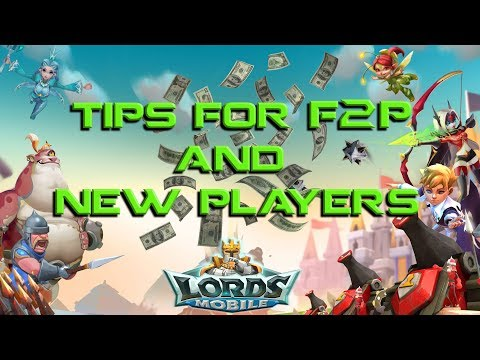 10 TIPS FOR F2P AND NEW PLAYERS - Lords Mobile