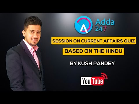 SESSION ON CURRENT AFFAIRS QUIZ BASED ON THE HINDU