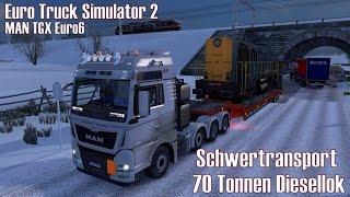 ETS2 MAN TGX Euro6 ★ Schwertransport I 70 Tonnen Diesellok ★ #201 Winter Tour [Deutsch/HD]