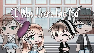 """I Was There For You""【Original GLMM】 Video"