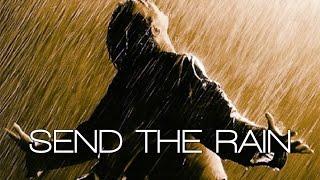 2016 10 30 - Send The Rain - William McDowell