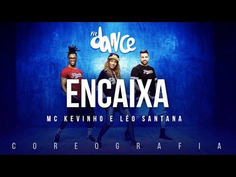 Encaixa - MC Kevinho e Léo Santana  FitDance TV Coreografia Dance