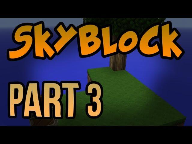 ProjectMinecraftia - Skyblock - Part 3