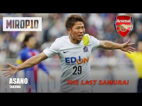 TAKUMA ASANO ✭ ARSENAL ✭ THE LAST SAMURAI ✭ |Skills & Goals| 2016