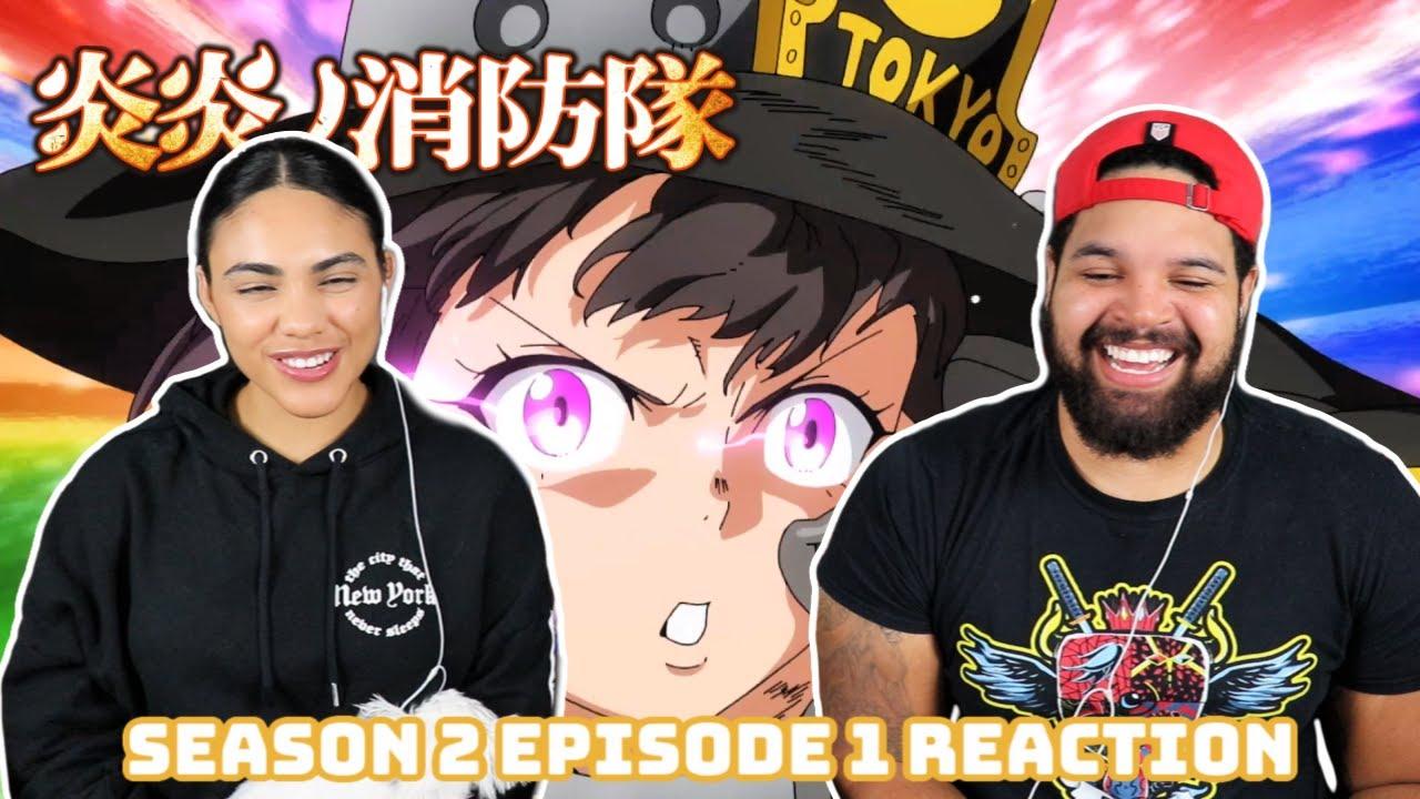 Download FIRE FORCE IS BACK! Fire Force Season 2 Episode 1 REACTION!