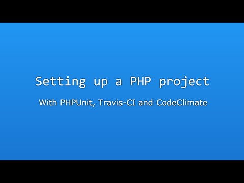 Setting up a PHP project with PHPUnit, Travis and Codeclimate