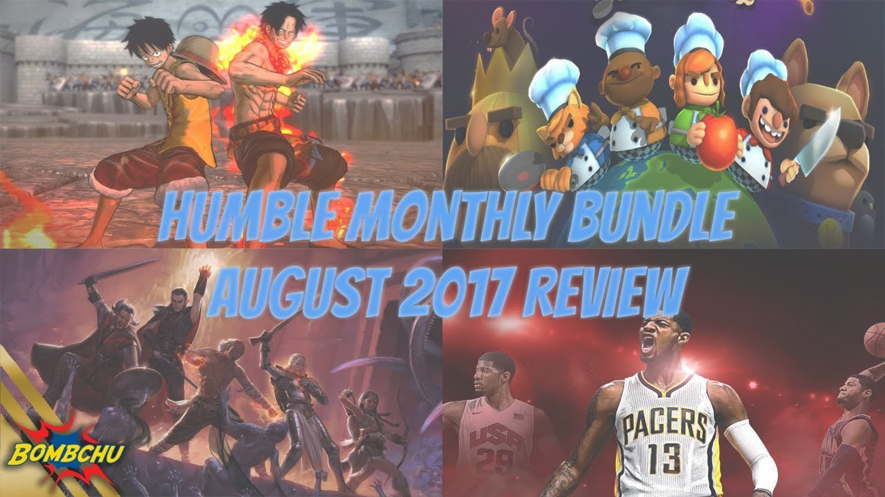 Humble Monthly Bundle August 2017 Review Youtube