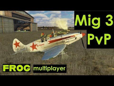 Mig 3 - multiplayer PvP - (IL-2 BOM)