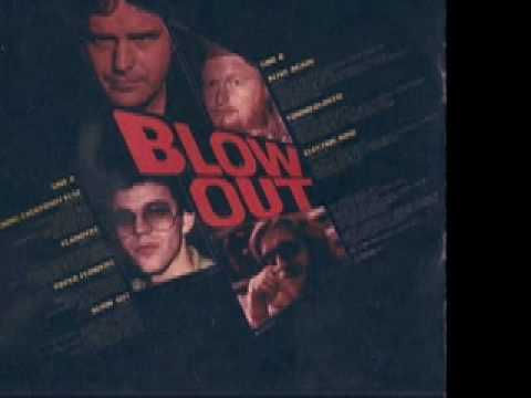 "Blow Out "" Blowout """