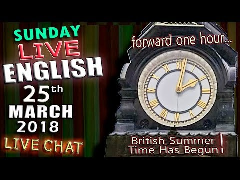 LIVE ENGLISH LESSON - 25th March 2018 - 2pm UK time - What i