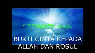 BUKTI CINTA KEPADA ALLAH DAN ROSUL oleh Ustadz Abdullah Taslim Lc MA