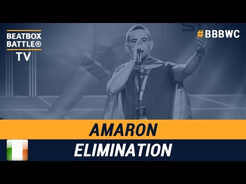 Amaron from Ireland  Men Elimination  5th Beatbox Battle World Championship