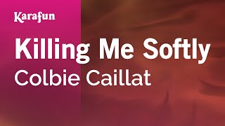 Karaoke Killing Me Softly - Colbie Caillat *