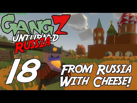 Unturned Russia - GangZ - EP18 - From Russia With Cheese!