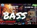 NIKMATNYA DIGEBUKIN BASS!!! DJ BREAKBEAT TERPOPULER FULLBASS 2018 2019 MIXTAPE DJ LOUW L3 VOL 175