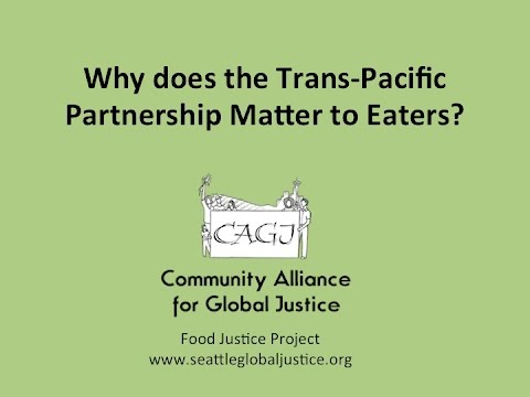 Linking Food Justice to Trade Policy and the TPP