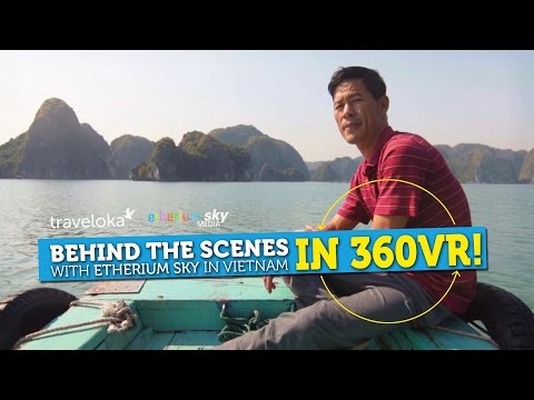 Behind the Scenes in 360VR Vietnam with Etherium Sky! (Traveloka Tet Project)
