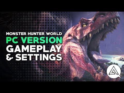 Monster Hunter World | PC Version Gameplay Part 1 & Max Settings