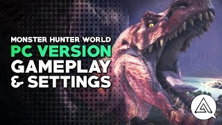 Monster Hunter World | PC Version Gameplay Part 1 & Max Settings