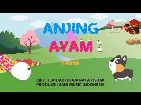 Anjing Dan Ayam Faiha  Official Music Video