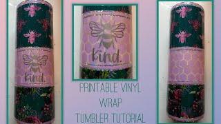 Bee Kind Printable Vinyl Wrap, Printed at home from digital paper on printable vinyl