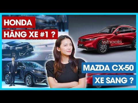 Honda báo cáo tài chính năm 2021, Mazda CX-50 mới tham vọng xe sang .. | Đường 2 chiều.