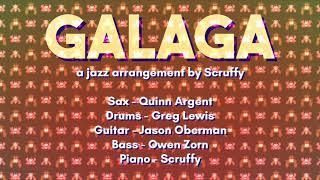 Scruffy - Galaga Jazz Arrangement