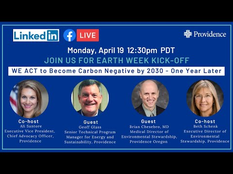 Earth Week Kick-off: WE ACT to Become Carbon Negative - One Year Later