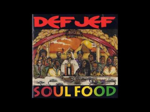 Def Jef - Soul Food [Full Album] 1991