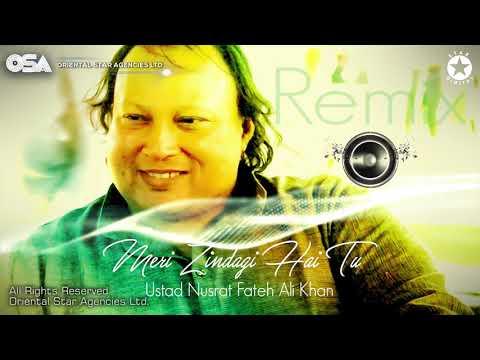 Meri Zindagi Hai Tu (Remix) | Nusrat Fateh Ali Khan | Official HD Video | OSA Worldwide