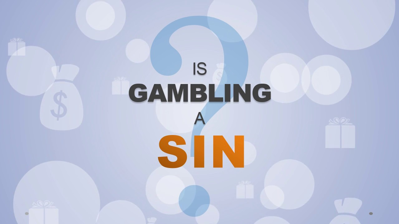 Gambling a sin in christianity free 50 lions pokies download