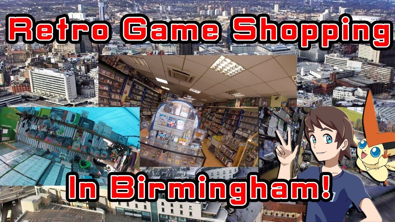 Retro Game Shopping in Birmingham! The Best Shops and Market Stalls!