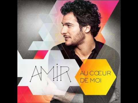 Amir-Au coeur de moi (album complet Collector)