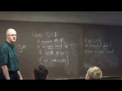 Introductory Real Analysis, Lec 3, Irrational Numbers, Supremums, Completeness, Sqrt(2) Exists