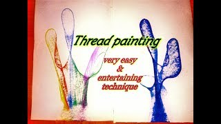 Thread painting / Beautiful & easy technique thread / string painting tutorial.