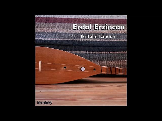 Erdal Erzincan - Kervan [İki Telin İzinden © 2020 Temkeş Müzik]
