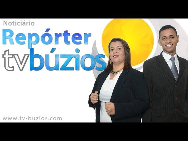 Repórter Tv Búzios - 107ª Edição