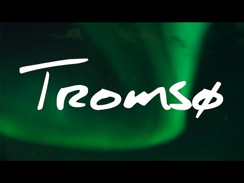 Tromsø Complete City Guide: 15 Places to Visit in 2018