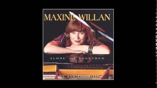 Maxine Willan - Only Trust Your Heart