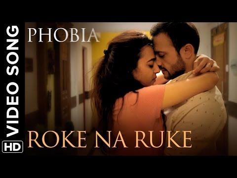 Roke Na Ruke Official Video Song | Phobia | Radhika Apte