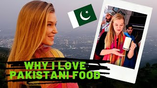 PAKISTANI FOOD   What did I love eating & drinking in Pakistan?