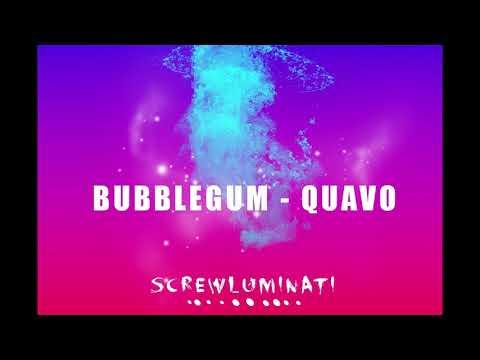 Quavo - Bubblegum Slowed #Screwluminati